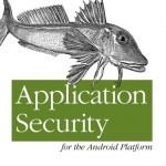 Książka: Application Security for the Android Platform