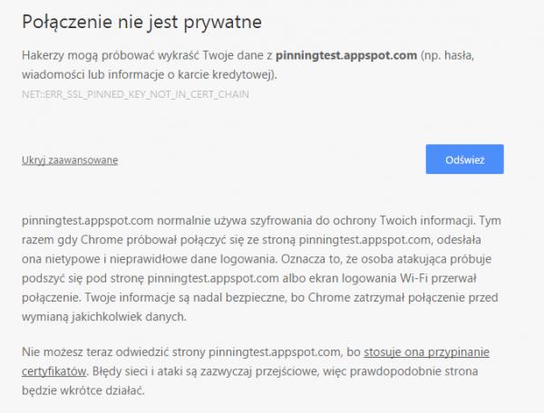 Rys 1. Ostrzeżenie przeglądarki Chrome w razie użycia nieprzypiętego certyfikatu