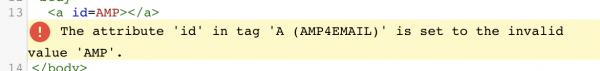 Rys 7. Atrybut id=AMP jest niedopuszczalny w AMP4Email