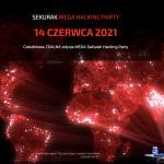 Mega Sekurak Hacking Party – organizujemy zdalnie 14 czerwca 2021!